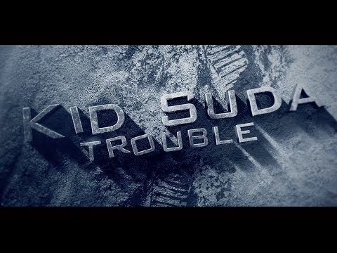 Kid Suda - Trouble [OFFICIAL 2019]