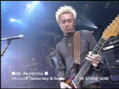 Do As Infinity - Yesterday & Today live