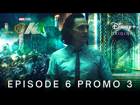 Marvel Studios' LOKI   EPISODE 6 PROMO TRAILER 3   Disney+