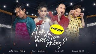 Anh Đợi Em Được Không? (Parody) - PHIM CA NHẠC | Kiều Minh Tuấn, Cát Phượng, Tiến Luật, Thanh Trực