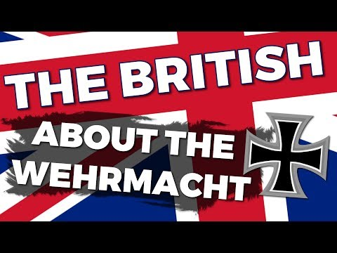 What did the British think about the Wehrmacht?