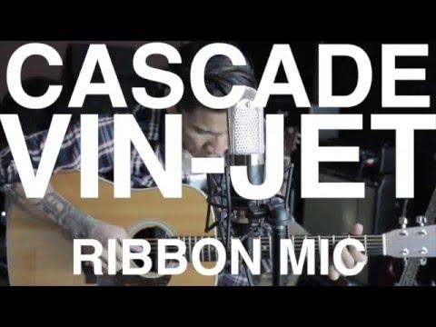 Cascade Vin Jet Ribbon Mic W Lundahl Transformer Demo