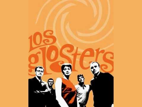 Los Glosters: Estuve enamorado