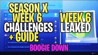 *NEW* Fortnite SEASON 10 WEEK 6 CHALLENGES LEAKED + GUIDE! ALL SEASON 10 WEEK 6 CHALLENGES