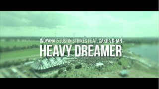 Indyana & Justin Strikes feat. Cakra Khan - Heavy Dreamer (Dreamfields Bali 2015 Anthem)