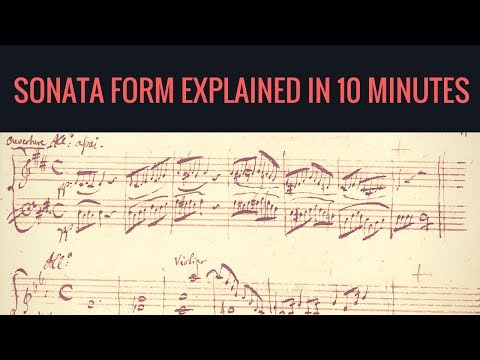 Sonata form, explained in 10 minutes