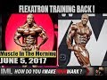 FLEXATRON TRAINING BACK! - Muscle In The Morning June 5, 2017