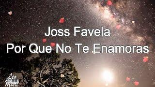 JOSS FAVELA - PORQUE NO TE ENAMORAS - KARAOKE ACUSTICO
