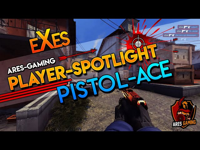 Player-Spotlight: eXes AWESOME PISTOL 5K HEADSHOT [CS:GO] by ares-gaming