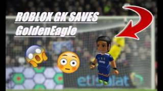 GK Saves Montage~ROBLOX