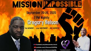MISSION POSSIBLE 2020 - Pastor Gregory Nelson