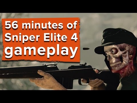 56 minutes of Sniper Elite 4 gameplay plus developer commentary