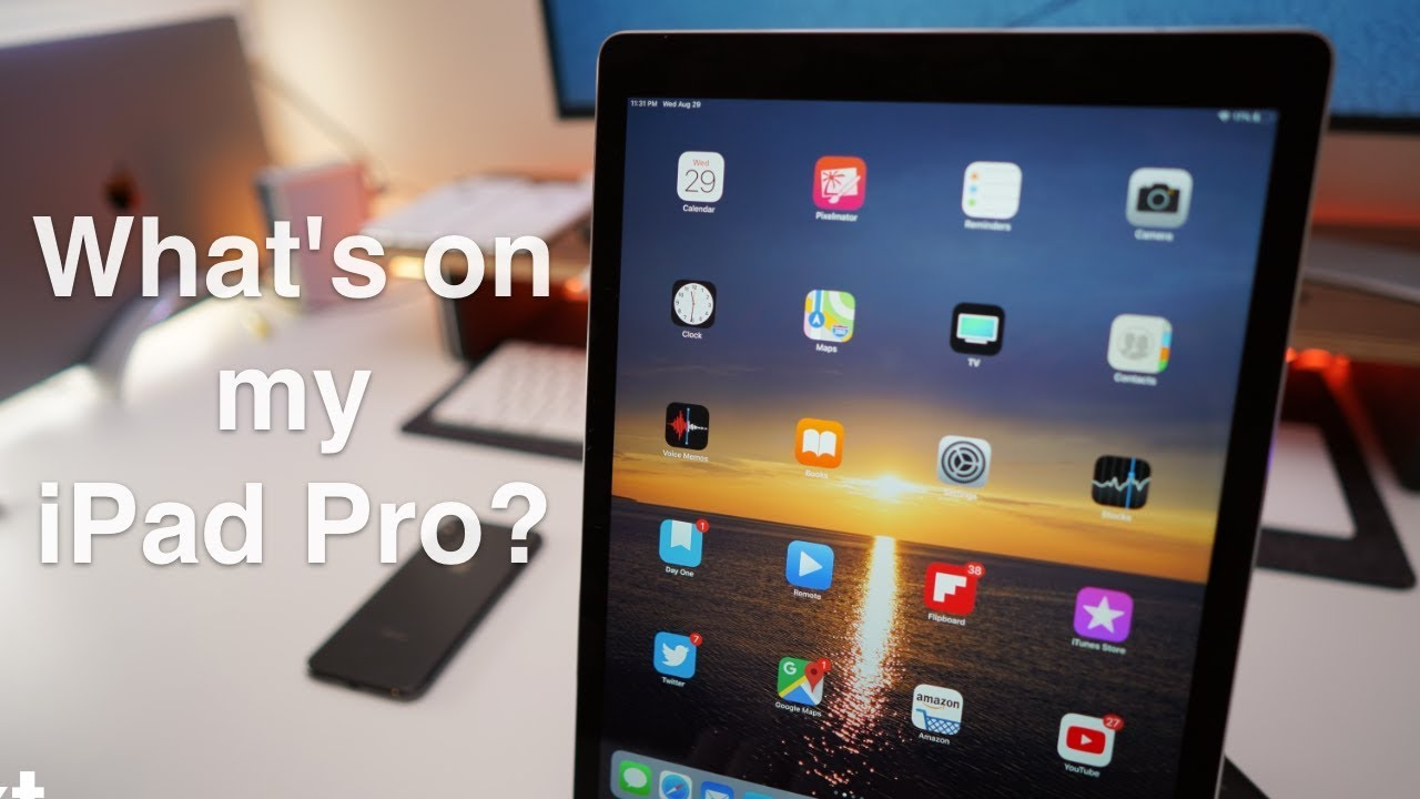 What's on my iPad Pro and how I use it