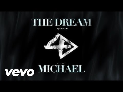 The-Dream - Michael (Explicit)