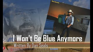 Dan Seals - I Wont Be Blue Anymore (1985) YouTube Videos