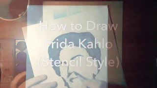 How to Draw Frida Kahlo as Stencil