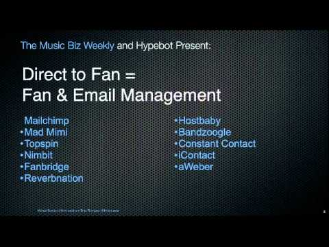 Direct to Fan Music Marketing - Email and Fan Management
