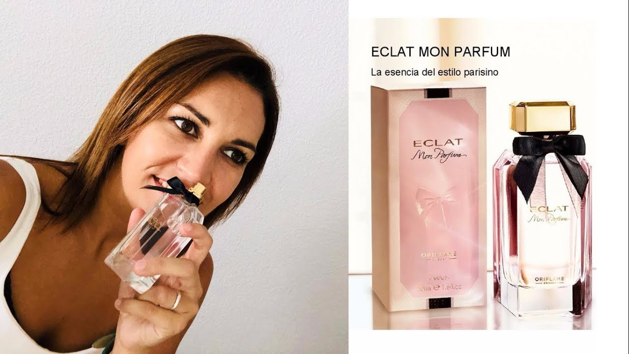 Perfume Eclat Mon Parfum Youtube