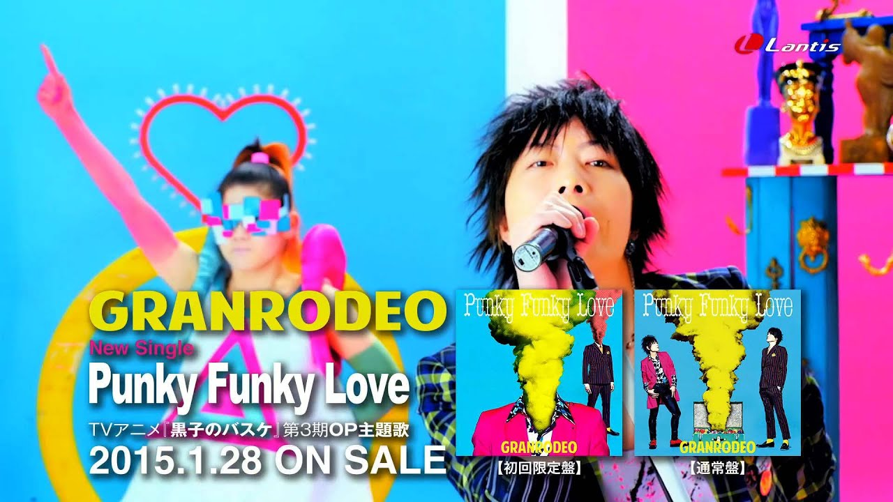 GRANRODEO「Punky Funky Love」short ver.