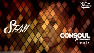 Rihanna Stay Consoul Trainin VENUE Remix
