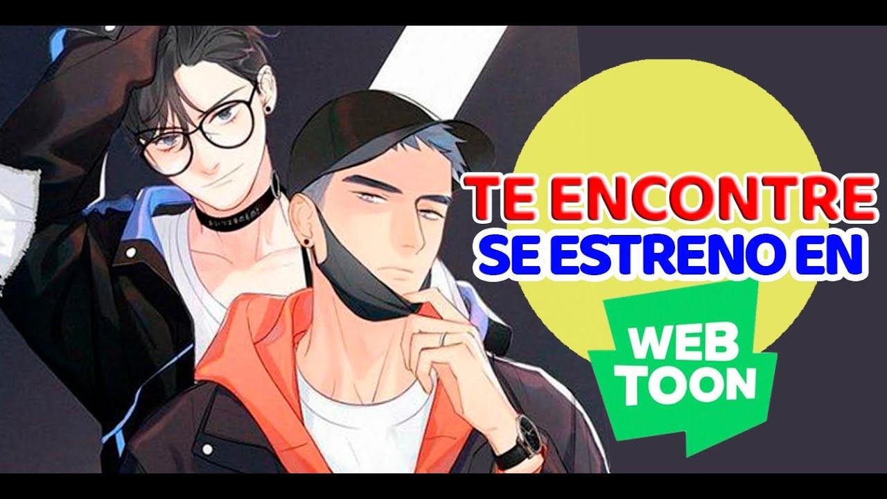 Here u are ( Te encontre ) se ESTRENO EN WEBTOON.
