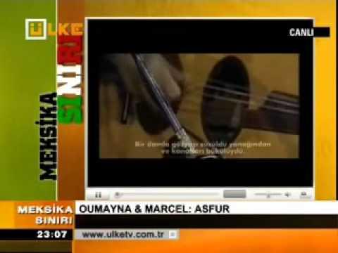 OUMAYNA   MARCEL  ASFUR -(Türkçe Altyazili).flv