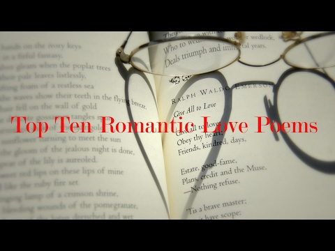 Top Ten Romantic Love Poems ||