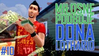 ZŁOTE RANDKI Miłosne Podboje Dona Lothario #10 | The Sims 4