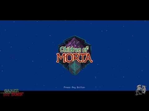 Children of Morta - GnG - Part 1 of 3 |