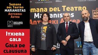 SEMANA TEATRO MARIANISTAS - Gala de clausura