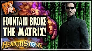 WALKING FOUNTAIN BROKE THE MATRIX - Rise of Shadows Hearthstone