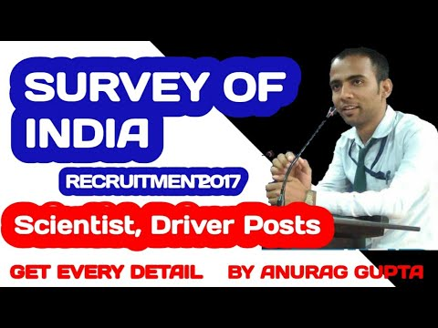 Survey of India Recruitment 2017 – 15 Scientist, Driver Posts | Apply Online