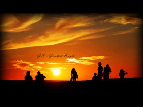 G.S. - Greatest People [New RNB Music 2014]