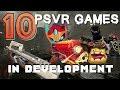 In development for PSVR | 10 upcoming Playstation VR games