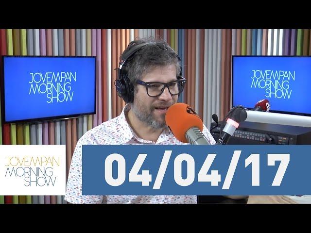 Morning Show - edição completa - 04/04/17