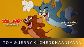 Tom & Jerry Ki Chedkhaaniyan | Tom & Jerry: The Movie | Amazon Prime Video