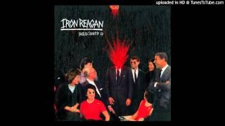 Iron Reagan - Spoiled Identity
