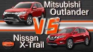 Mitsubishi Outlander vs Nissan X-Trail