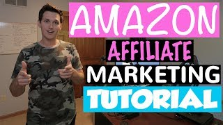 Amazon Affiliate Marketing Tutorial (for beginners) Million Dollar Niches