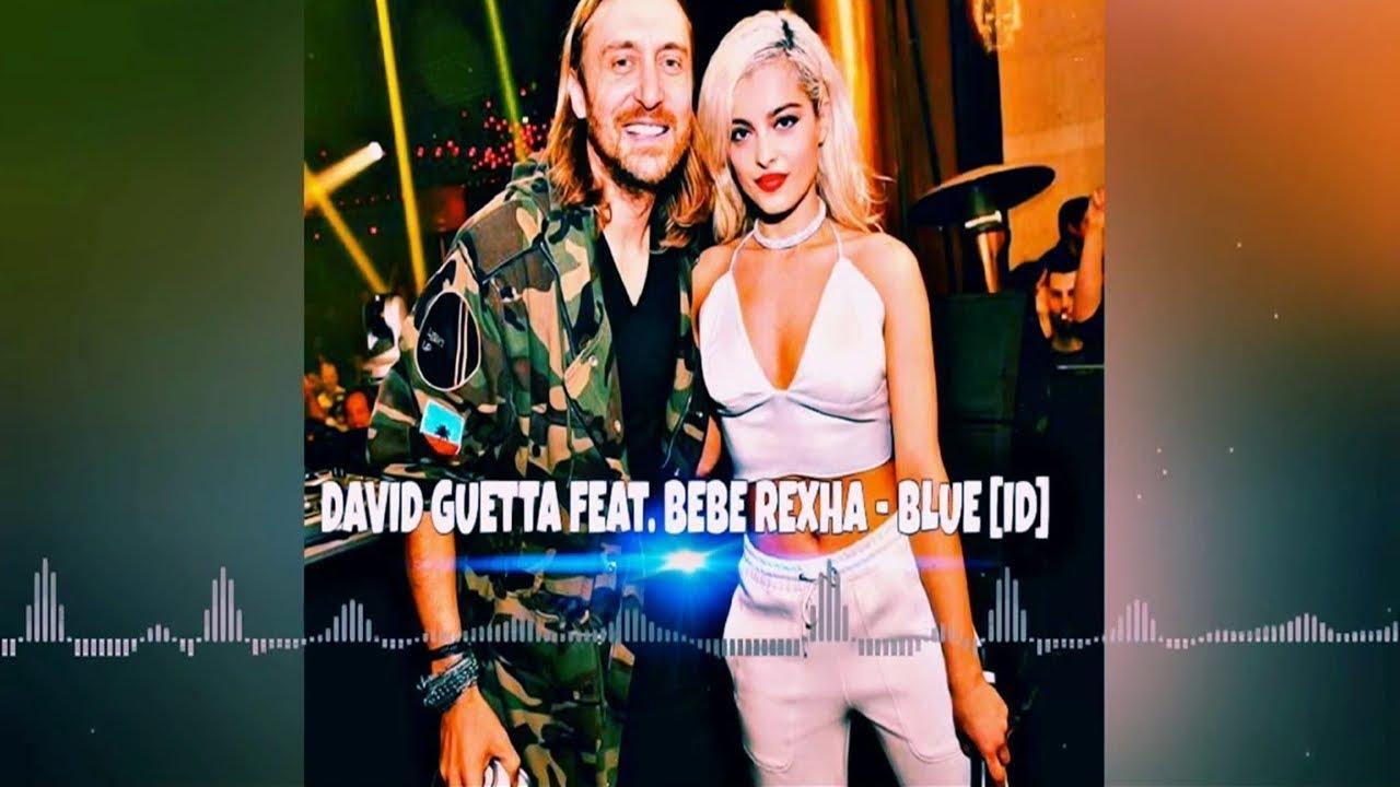 Download David Guetta feat. Bebe Rexha - Blue [ID]