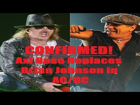 AXL ROSE Confirmed to Replace BRIAN JOHNSON in AC/DC