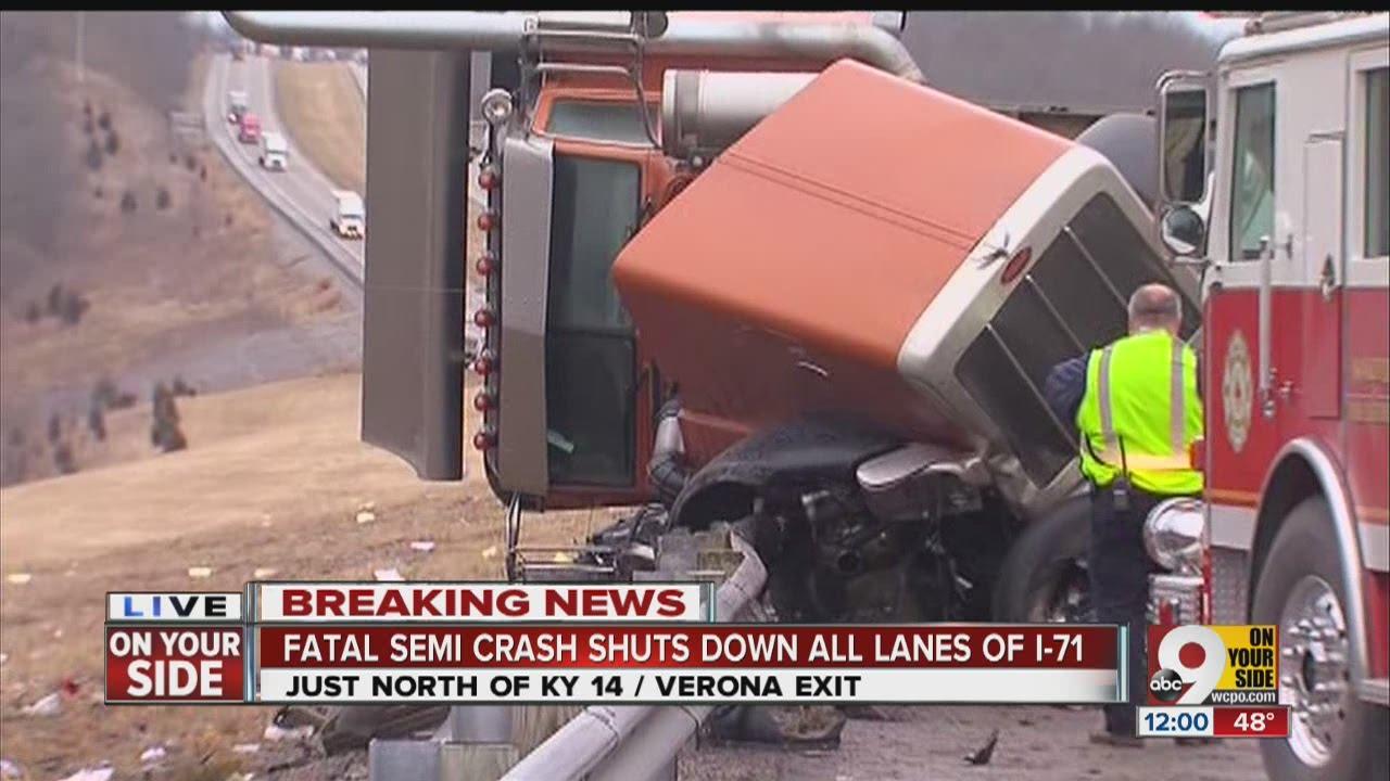 Fatal semi crash shuts down portion of I-71 just north of KY 14/Verona exit