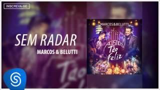 Marcos & Belutti - Sem Radar (Acústico Tão Feliz) [Áudio Oficial]