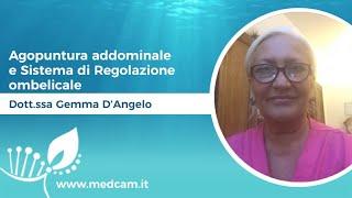 Agopuntura addominale e Sistema di Regolazione ombelicale [...] - Dott.ssa D'Angelo