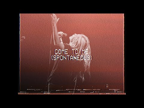 Come To Me (Spontaneous) - Jenn Johnson   MOMENTS: MIGHTY SOUND