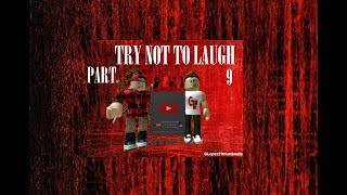 Roblox Try Not To Laugh Challenge! [Part 7]