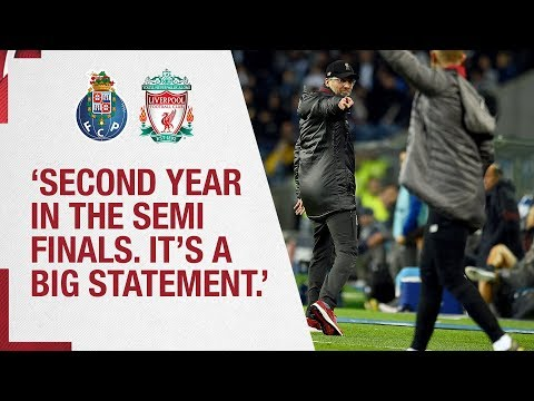 Klopp's Porto reaction   'Second year in the semi-finals. It's a big statement'