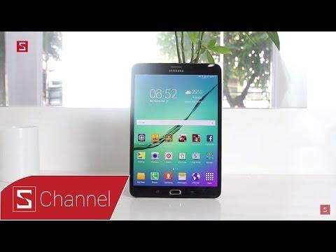 Schannel - Đánh giá chi tiết Galaxy Tab S2 8 inch: Siêu mỏng nhẹ, cấu hình cao, màn hình nét