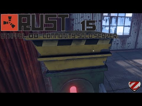 RUST [S08] #15 - Schreddern - [Gameplay German Deutsch]
