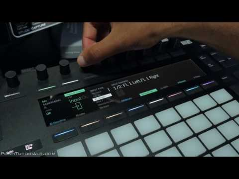 Push Tutorials: Ableton Live 9.7 Set Audio Track Input & Output From Push 2
